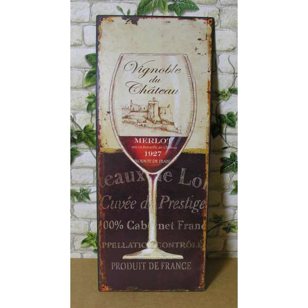 Blechschild Vignoble du Château Weinglas Merlot Nostalgie Shabby Bistro Deko