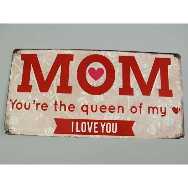 Blechschild Mom The Queen Of My Heart Tür Wand Schild Blech Metall Nostalgie